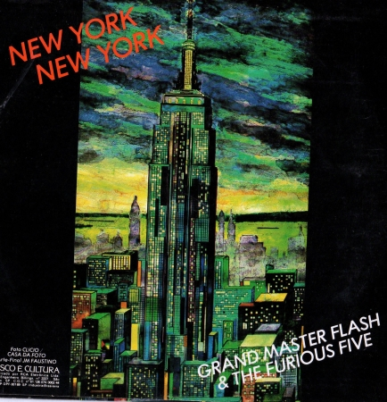 Grand Master Flash & The Furios Five - New York New York