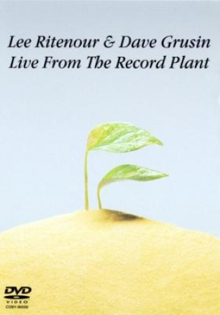 Lee Ritenour & Dave Grusin Live - From the Records Plant