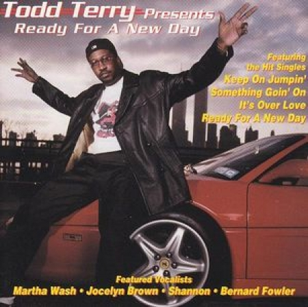 Todd Terry ‎– Ready For A New Day