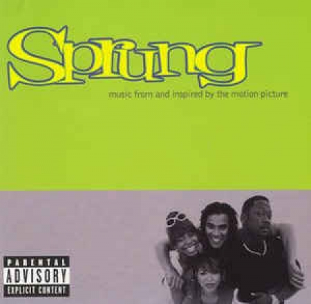 Sprung - Music From And Inspired By The Motion Picture