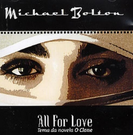 Michael Bolton - All For Love