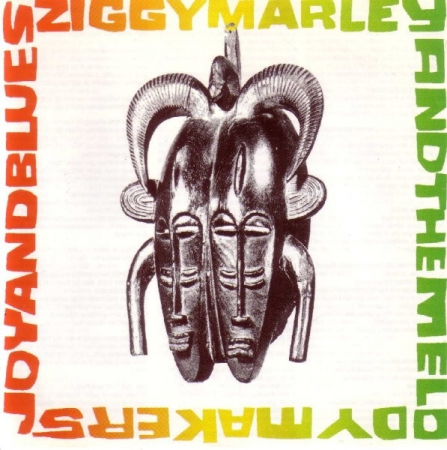 Ziggy Marley And The Melody Makers - Joy And Blues