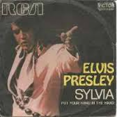 Elvis Presley - Sylvia / Put Your Hand In The Hand