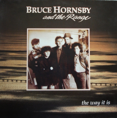Bruce Hornsby And The Range ç The Way It Is