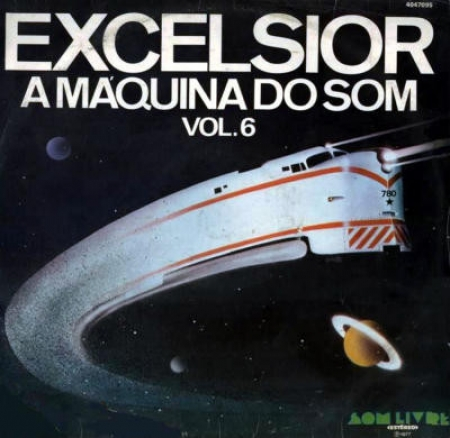 Excelsior - A Máquina Do Som - Vol. 6 Various