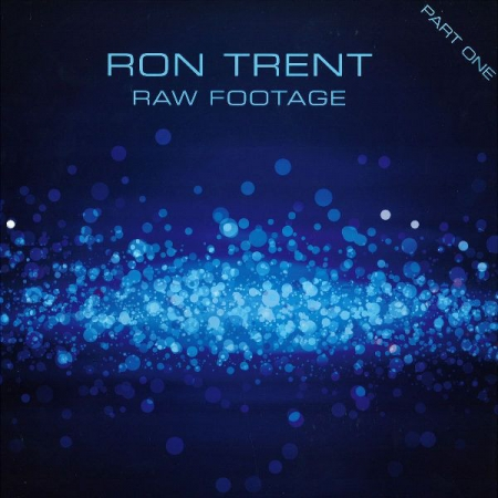 Ron Trent ‎– Raw Footage Part One