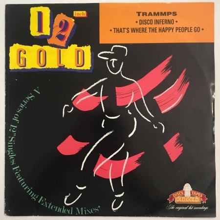 The Trammps ‎– Disco Inferno / That's Where The Happy People Go
