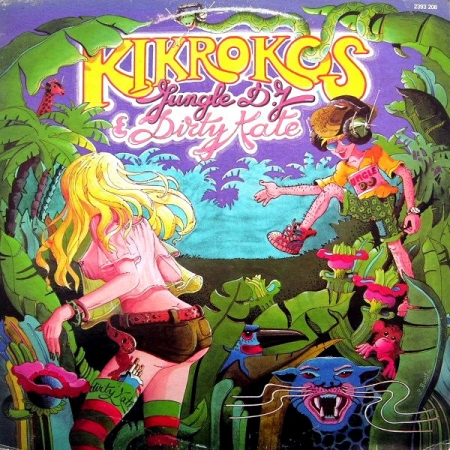 Kikrokos ‎– Jungle D.J. & Dirty Kate