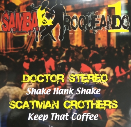 Samba Roqueado volume 1 - Doctor Stereo / Scatman Crothers