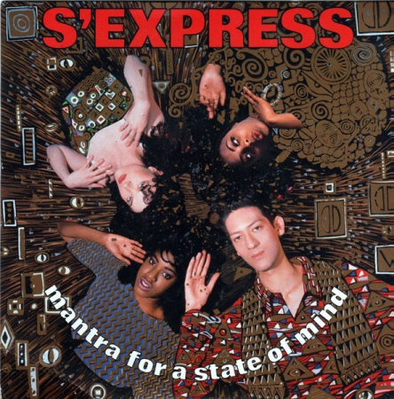 S Express - Mantra For A State Of Mind