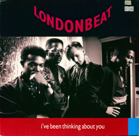 Londonbeat ‎- I've Been Thinking About You