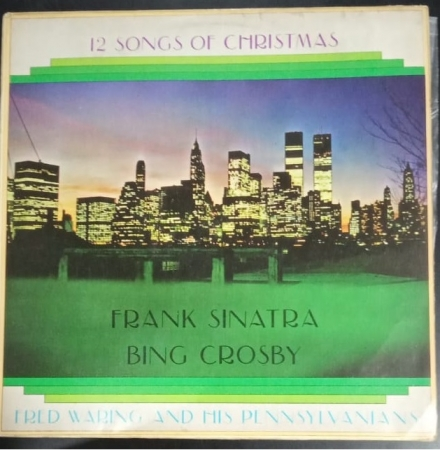 Bing Crosby, Frank Sinatra, Fred Waring And The Pennsylvanians - Sinatra, Crosby And Waring Invite Y