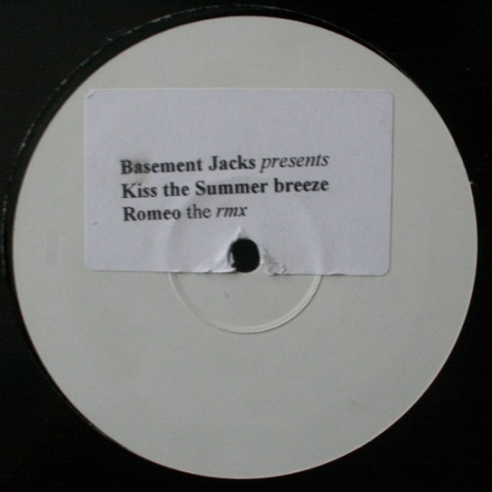 Basement Jacks - Kiss The Summer Breeze / Romeo (The Rmx)