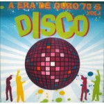 Disco - A Era De Ouro 70'S  Vol 01